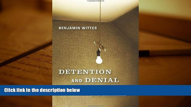 BEST PDF  Detention and Denial: The Case for Candor after Guantánamo BOOK ONLINE
