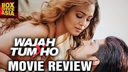 Wajah Tum Ho - MOVIE REVIEW | Sharman Joshi | Gurmeet Choudhary | Sana Khan | Box Office Asia