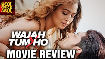 Wajah Tum Ho - MOVIE REVIEW | Sharman Joshi | Gurmeet Choudhary | Sana Khan | Box Office Asia
