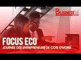 Focus Eco I  Célébration de la 1ère journée des entrepreneurs de Cote d'Ivoire