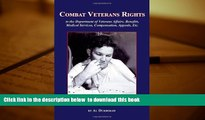 PDF [FREE] DOWNLOAD  Combat Veterans Rights to the U.S Department Of Veterans  Affairs, Benefits,