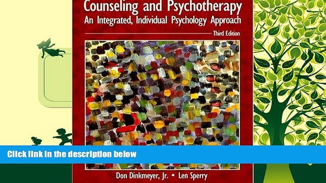 Price Counseling and Psychotherapy: An Integrated, Individual Psychology Approach (3rd Edition)