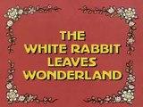 Alice in Wonderland (1983) Episode 32: The White Rabbit Leaves Wonderland