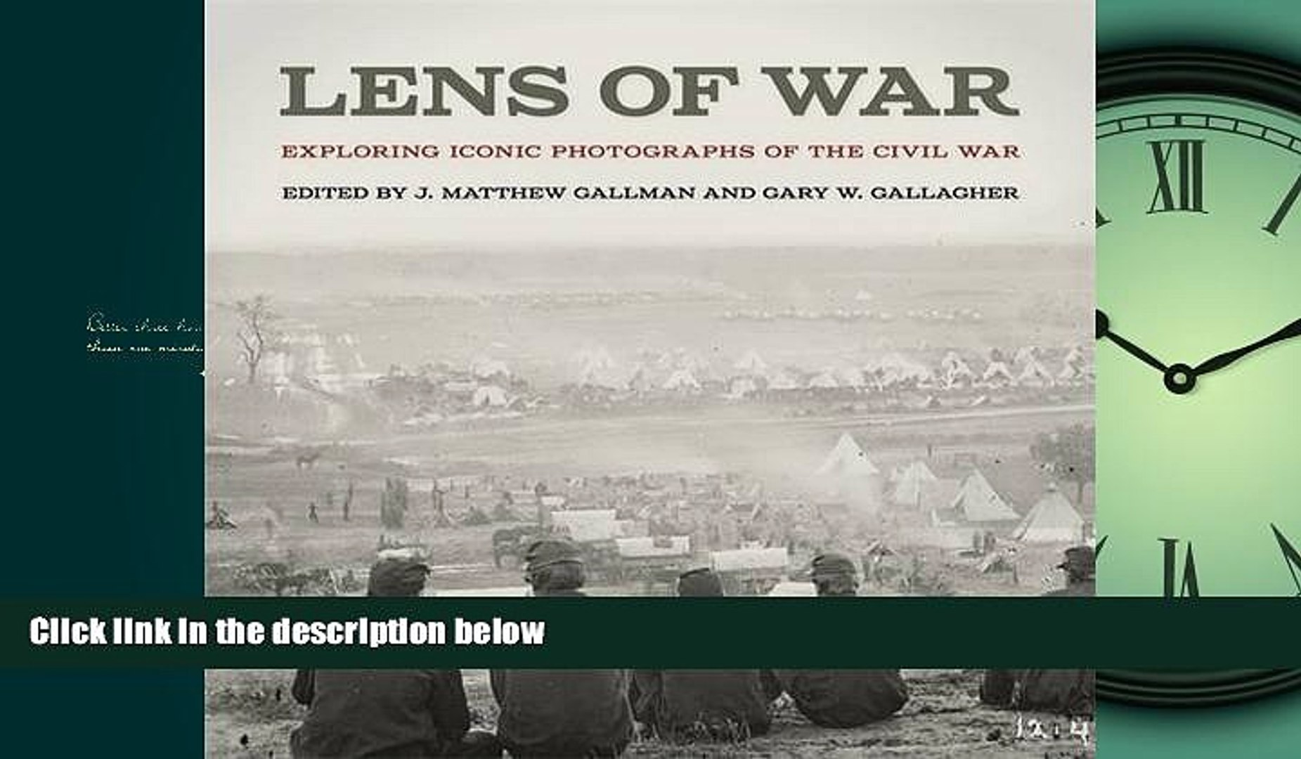 FAVORIT BOOK Lens of War: Exploring Iconic Photographs of the Civil War (UnCivil Wars Ser.) BOOOK
