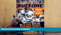 READ Doug Buffone: Monster of the Midway: My 50 Years with the Chicago Bears