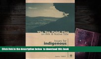 PDF [DOWNLOAD] The Ten Point Plan on Wik   Native Title: Issues for Indigenous Peoples FOR IPAD