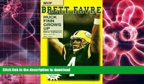Audiobook Brett Favre: Huck Finn Grows Up On Book