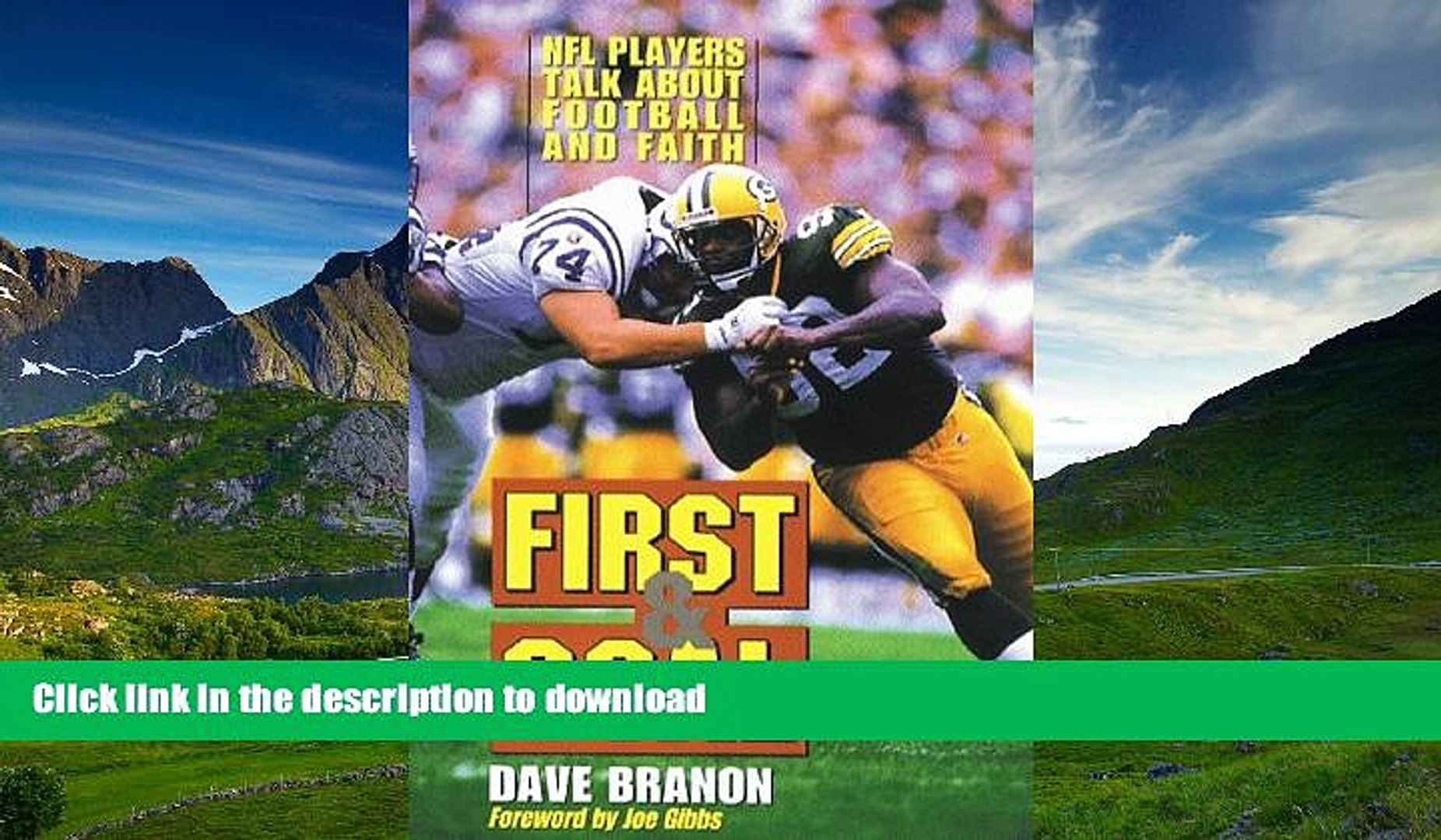 Pre Order First and Goal: NFL Players Talk about Football and Faith Full Book