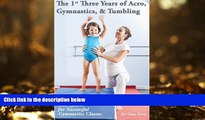 Pre Order The 1st Three Years of Acro, Gymnastics,   Tumbling: Teaching Tips, Monthly Lesson