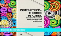 Pre Order Instructional Theories in Action: Lessons Illustrating Selected Theories and Models  On CD
