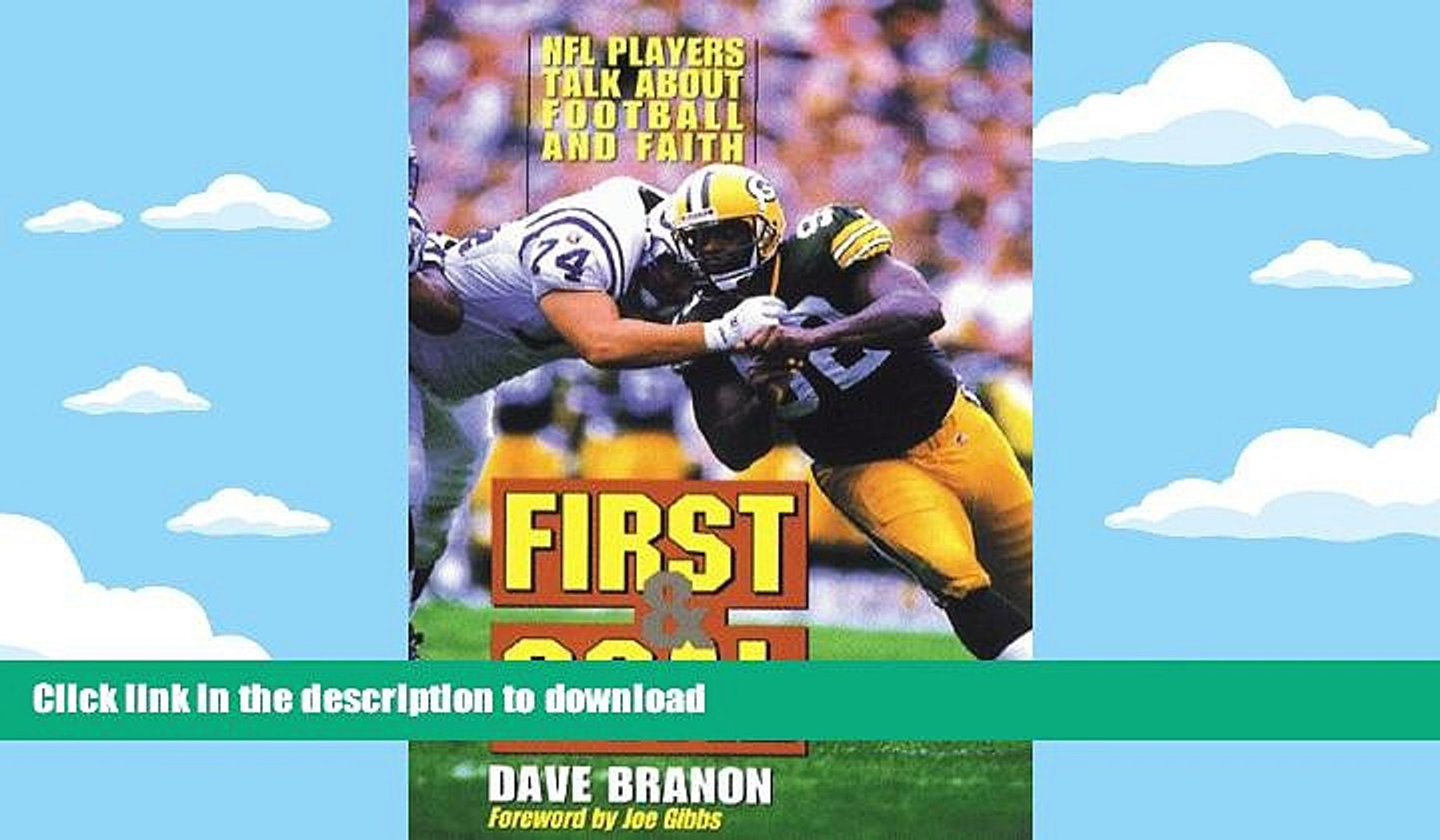 Read Book First and Goal: NFL Players Talk about Football and Faith