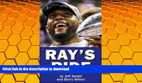 Pre Order Ray s Ride: The Amazing Journey of Ray Lewis Kindle eBooks