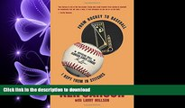 Audiobook From Hockey to Baseball: I Kept Them in Stitches Kindle eBooks