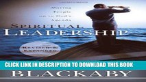 [PDF] Spiritual Leadership: Moving People on to God s Agenda, Revised and Expanded Full Online