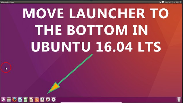 How to Move the Unity Launcher to the Bottom of the Screen in Ubuntu 16.04?