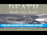 Death Rode the Rails- American Railroad Accidents and Safety, 1828-1965 Full Online - Video Dailymotion