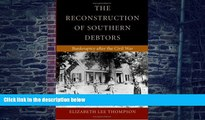 Buy NOW  The Reconstruction of Southern Debtors: Bankruptcy after the Civil War (Studies in the