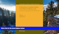 Online  Institutions, Sustainability, and Natural Resources: Institutions for Sustainable Forest