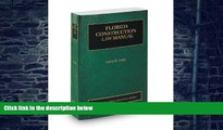Buy  Florida Construction Law Manual, 2013-2014 ed. (Vol. 8, Florida Practice Series) Larry Leiby