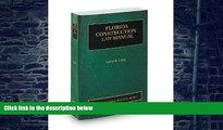 Buy  Florida Construction Law Manual, 2013-2014 ed. (Vol. 8, Florida Practice Series) Larry Leiby