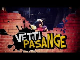 VETTI PASANGA Movie Soundtrack