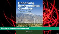 BEST PDF  Resolving Environmental Conflicts, Second Edition (Social Environmental Sustainability)