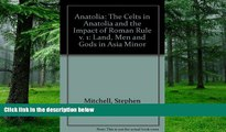 Buy NOW  Anatolia: Land, Men, and Gods in Asia Minor Volume I: The Celts in Anatolia and the