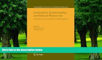 Buy  Institutions, Sustainability, and Natural Resources: Institutions for Sustainable Forest