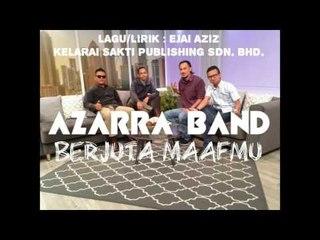 Azarra Band - Berjuta Maafmu