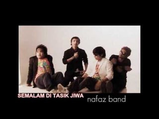 NAF'AZ BAND -  SEMALAM DI TASIK JIWA ( HQ AUDIO )