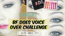 GRWM & BF does Voice Over Challenge + GIVEAWAY!!!