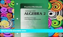 Online Larson Boswell Kanold Stiff Algebra 2: Practice Workbook McDougal Littell Full Book Download