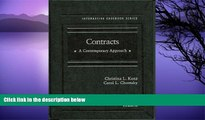 Buy Christina L. Kunz Contracts: A Contemporary Approach (Interactive Casebooks) (The Interactive
