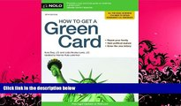 Read Online Ilona Bray J.D. How to Get a Green Card Full Book Download