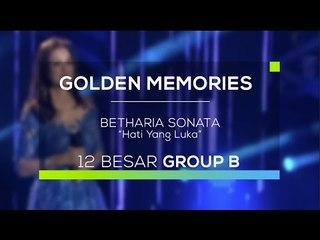 Betharia Sonata - Hati yang Luka (Gomes - Guest Star)