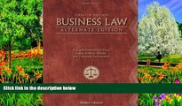 Read Online Roger LeRoy Miller Business Law, Alternate Edition: Text and Summarized Cases