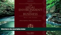 Buy Frank B. Cross The Legal Environment of Business: Text and Cases: Ethical, Regulatory, Global,