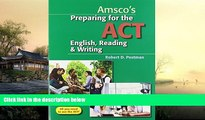 Pre Order Preparing for the ACT English, Reading   Writing - Student Edition Robert Postman Dr On