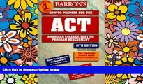 Price Barron s How to Prepare for the Act (Barron s How to Prepare for the Act American College