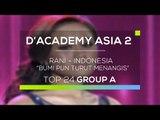 Rani, Indonesia  - Bumi Pun Turut Menangis (D'Academy Asia 2)