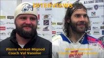 Hockey D1 - 2016-12-17 Interviews Pierre Rossat-Mignod Coach Bouquetins de Val Vanoise - Alexis Gomane Capitaine Bouquetins de Val Vanoise