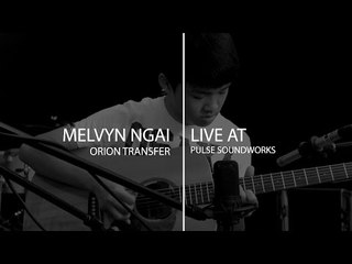Pulse Sessions : Melvyn Gnai - Orion Transfer