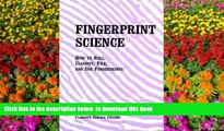 PDF [DOWNLOAD] Fingerprint Science  How to Roll, Classify, File, and Use Fingerprints READ ONLINE