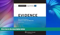Buy Casenotes Casenote Legal Briefs: Evidence Keyed to Park and Friedman, 12th Edition (with