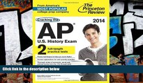 Online Princeton Review Cracking the AP U.S. History Exam, 2014 Edition (College Test Preparation)