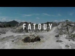Fat Guy - Fikri Hisham | Official Music Video