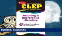 Buy The Staff of REA CLEP Analyzing   Interpreting Literature (REA) - The Best Test Prep for the