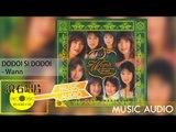 Wann - DODOI SI DODOI [Official Music Audio]