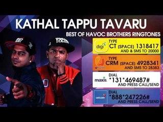Kathal Tappu Tavaru - Best of Havoc Brothers