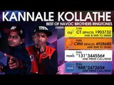 Kannale Kollathe - Best of Havoc Brothers
